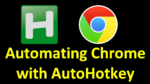 Automating Chrome with AutoHotkey