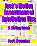 Jacks Motley assortment of AutoHotkey tips