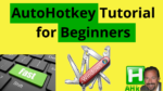 AutoHotkey Tutorial for Beginners
